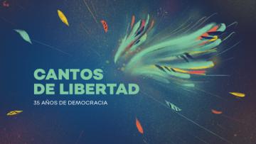 """Con """"Cantos de libertad"""" la UNCuyo celebra la democracia"""