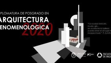 Inscripciones abiertas para la Diplomatura en Arquitectura Fenomenológica