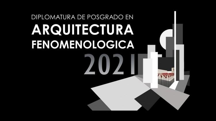 Nueva edición de la Diplomatura en Arquitectura Fenomenológica