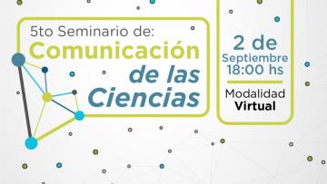 Quinto Seminario de Comunicación de las Ciencias