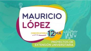 """Convocatoria abierta para proyectos sociales """"Mauricio López"""""""