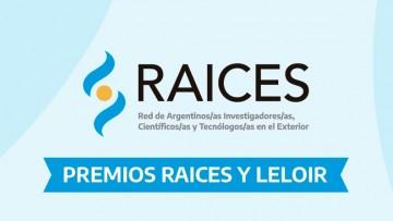 Se lanzó la convocatoria 2021 de los Premios RAICES y LELOIR