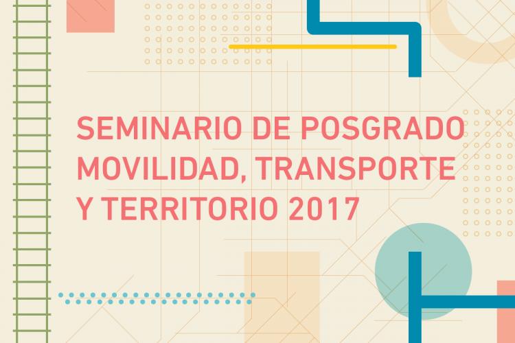 Seminario de Posgrado Movilidad, Transporte y Territorio