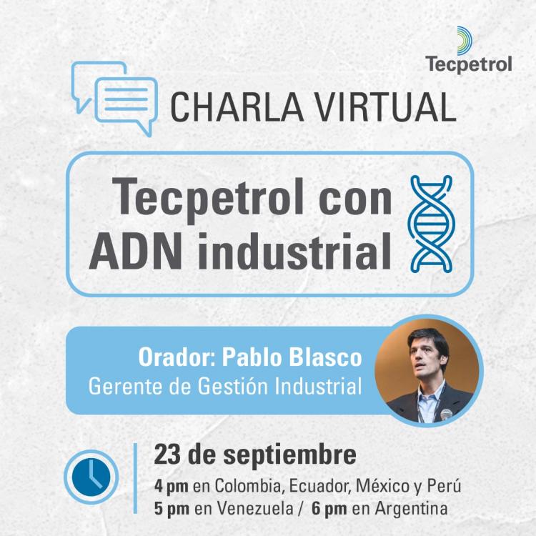 Charla virtual Tecpetrol con ADN industrial