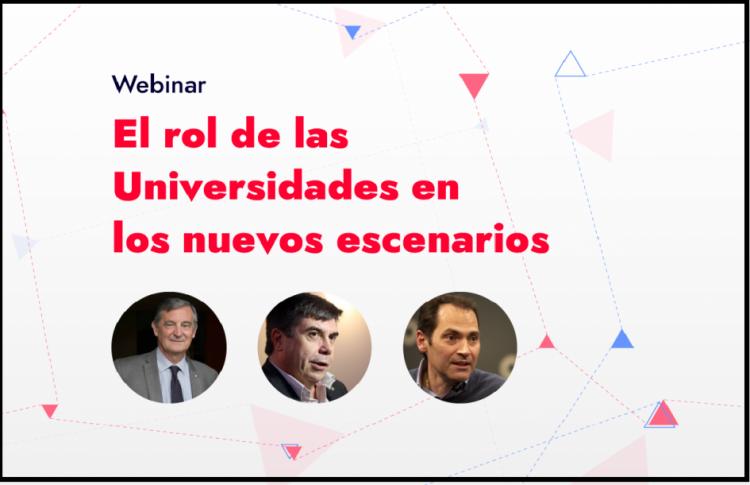 Webinar sobre el rol de las Universidades en los nuevos escenarios