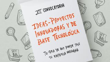 Se abren las inscripciones para la 12ª Convocatoria de Ideas-Proyectos