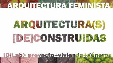 Preinscripciones abiertas para Taller de Arquitectura Feminista