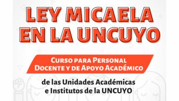 Inician los cursos de la Ley Micaela en la Uncuyo