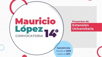 """Inscripciones abiertas para la Convocatoria de """"Proyectos Mauricio López"""""""